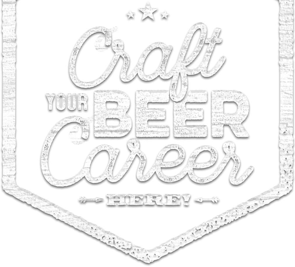 Craft Your Beer Career Here!